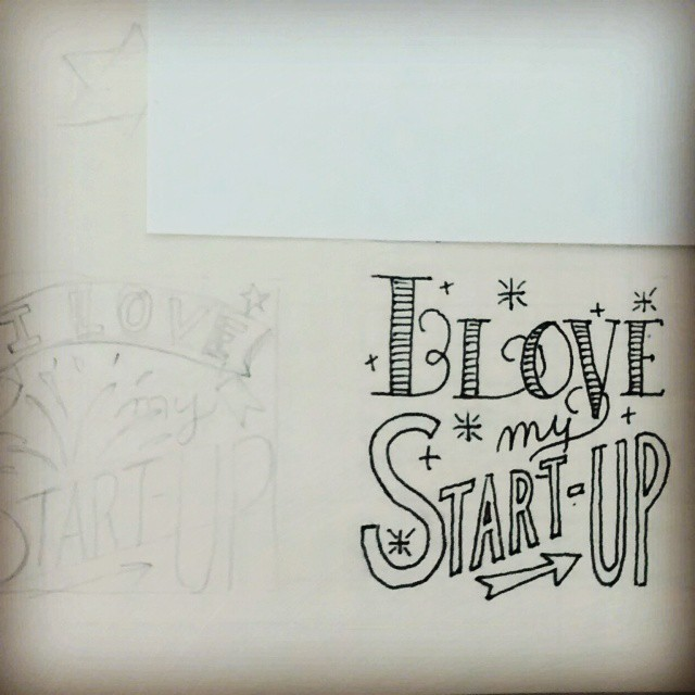 Lettering I love my startup